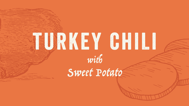 Turkey Chili with Sweet Potato