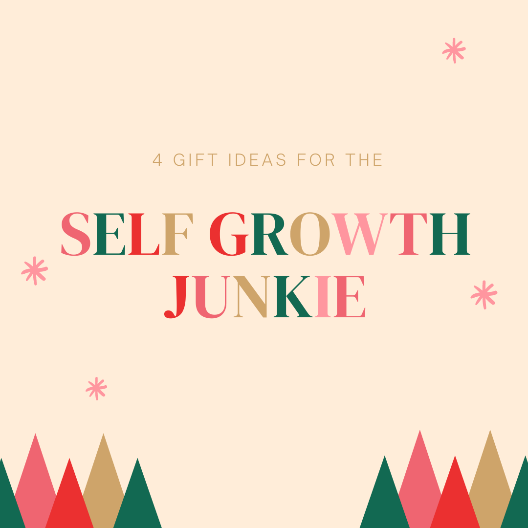 Gift guide for the Self Growth Junkie
