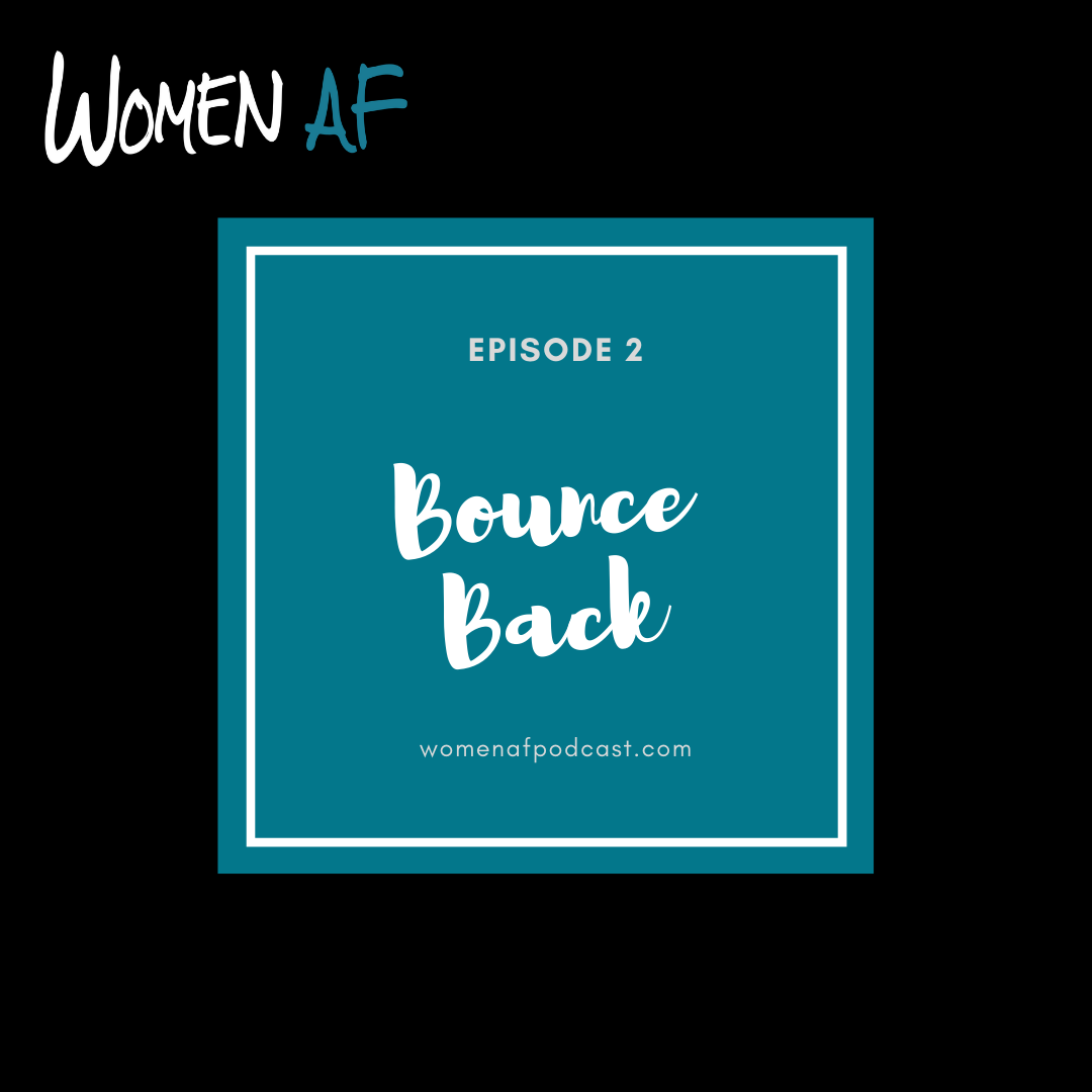 Episode 2: Bounce Back