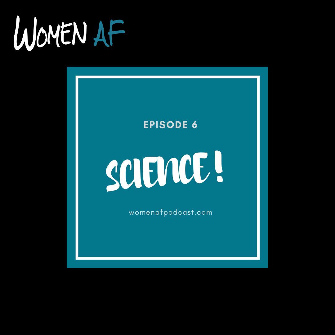 Episode 6: SCIENCE!