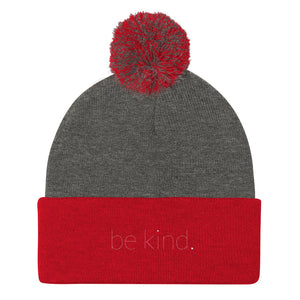 Be Kind. Pom Pom Knit Cap