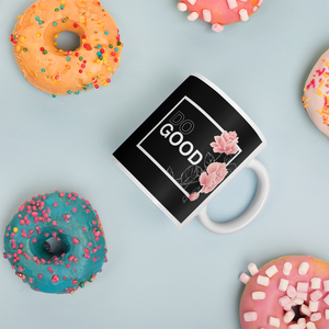 DO GOOD Coffee Mug