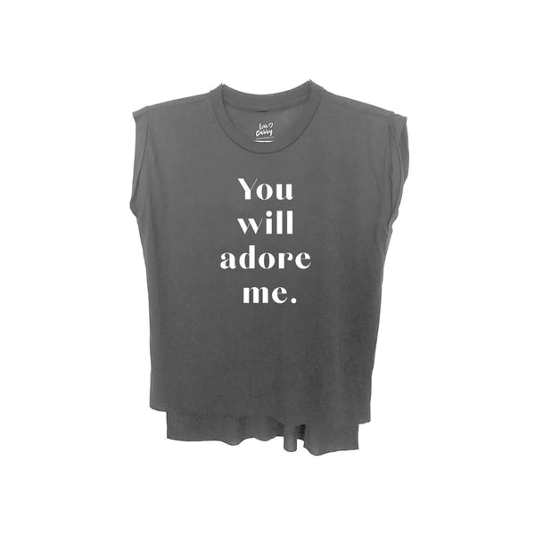 You Will Adore Me Women's