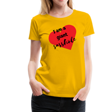 Load image into Gallery viewer, I AM A GIANT SASSHOLE Women's Premium tshirt - sun yellow