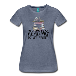 READING IS MY SPORT PREMIUM SHIRT - heather blue