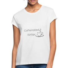 Load image into Gallery viewer, Caffeinated Writer Women's Relaxed Fit T-Shirt - white