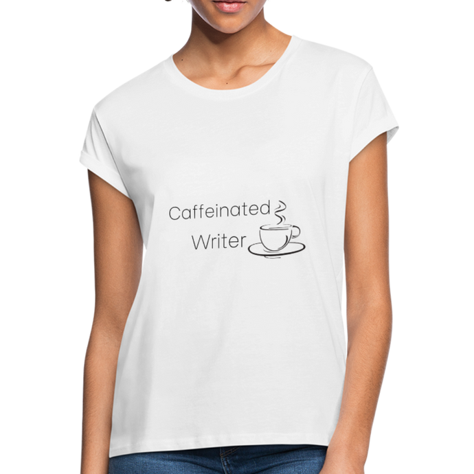 Caffeinated Writer Women's Relaxed Fit T-Shirt - white