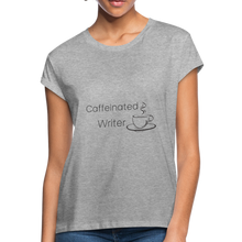 Load image into Gallery viewer, Caffeinated Writer Women's Relaxed Fit T-Shirt - heather gray