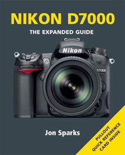 EXPANDED GUIDE NIKON D7000