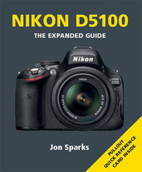 EXPANDED GUIDE NIKON D5100
