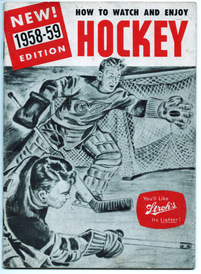 New for 1958-59! How to Watch and Enjoy Hockey Presented by Stroh Brewing Co.