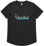 Be Mindful, Be Calm, Be Strong, Be Well, Be You T-shirts