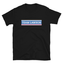 Load image into Gallery viewer, Team Lawson | Premium Tee