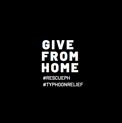 GIVE FROM HOME Typhoon Relief Drive