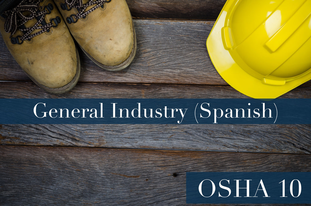 FED OSHA 10 HOUR CARD GENERAL INDUSTRY (SPANISH)