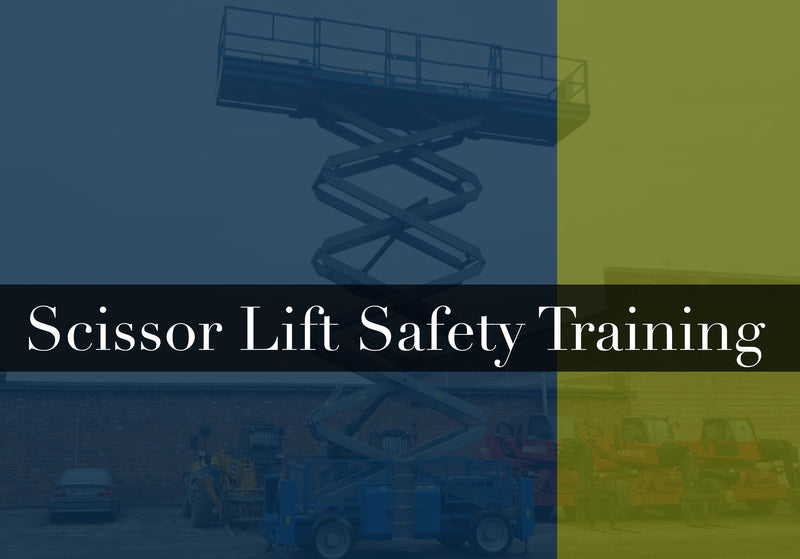 SCISSORS LIFT SAFETY TRAINING