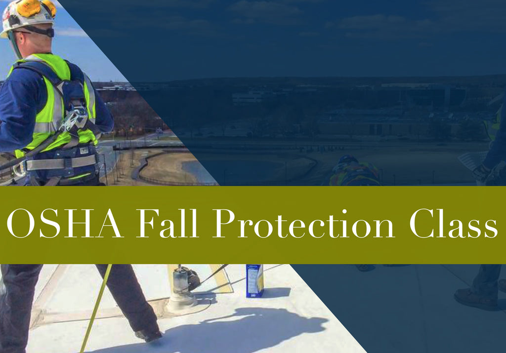FALL PROTECTION AWARENESS TRAINING