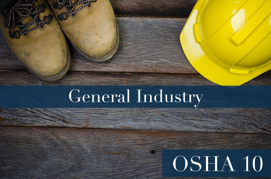 FED OSHA 10 HOUR CARD GENERAL INDUSTRY