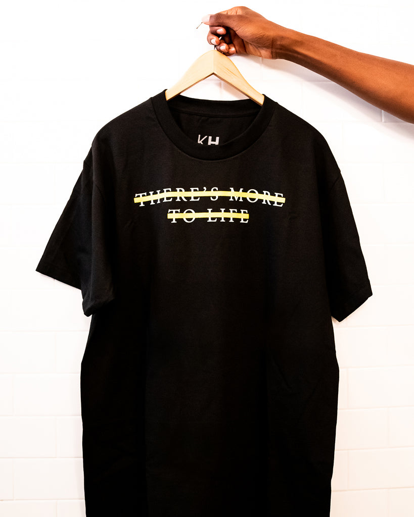 Kulture Hub - There's More To Life Tee