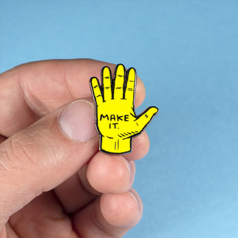 MAKE IT PIN