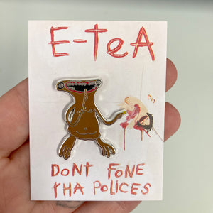 E-TEA Pin –– Pinbadg.es X SUPERGODEATER