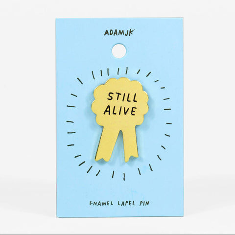 Still Alive Pin –– Adam JK