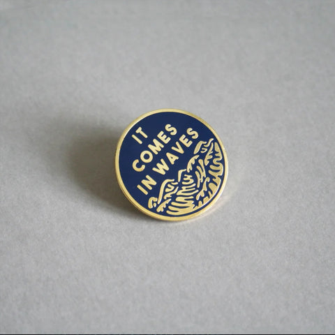 It Comes In Waves Pin –– Heihō