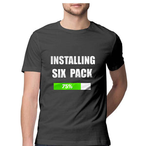 Installing Six Pack | Men Half Sleeve Round Neck T-Shirt
