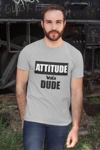Attitude Wala Dude | Men Half Sleeve Round Neck T-Shirt