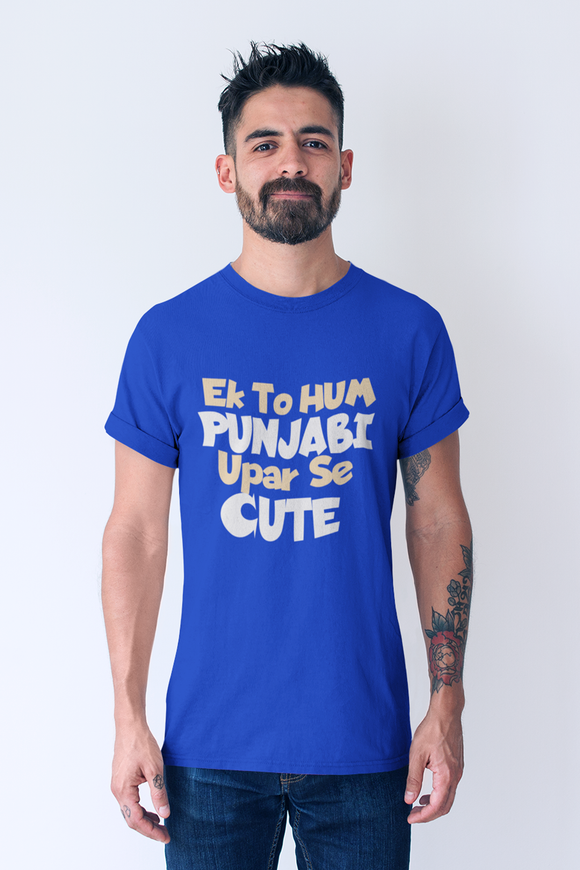 ek to hum punjabi upar se cute t-shirt for men - nautunkee.com