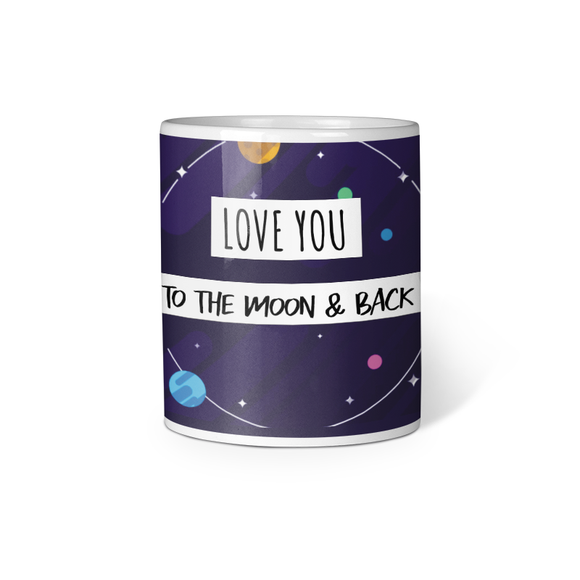 Love You To The Moon & Back Printed Coffee Mug - Black (11oz/330ml)