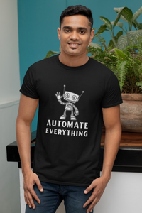 Automate Everything | Men Round Neck Half Sleeve Tshirt