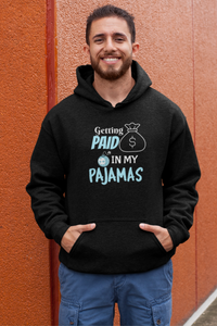 Getting Paid In My Pajamas Men's Hoodie - nautunkee.com