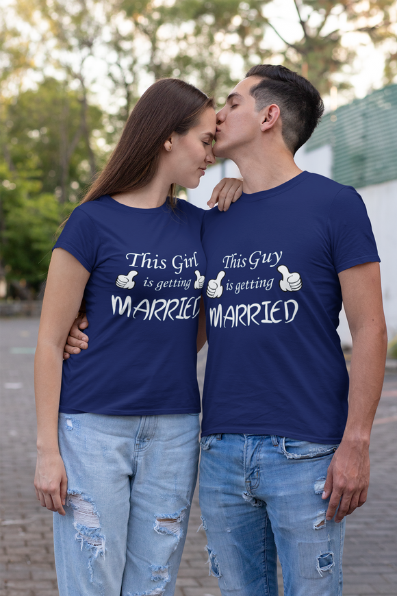 this guy/ girl is getting married bride groom couple tshirts for pre wedding- nautunkee