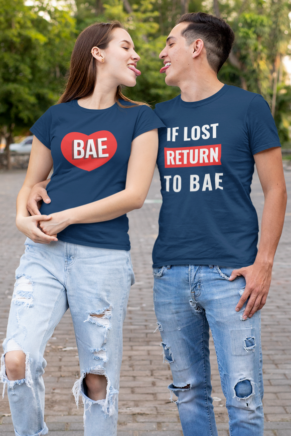 If Lost Return to Bae/ I am BAE Matching Couple T-Shirt for valentine's day , pre wedding shoot- nautunkee.com