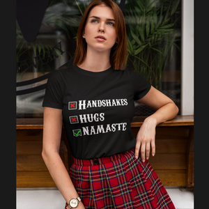 Handshakes Hugs Namaste T shirt For Women online in India - nautunkee.com