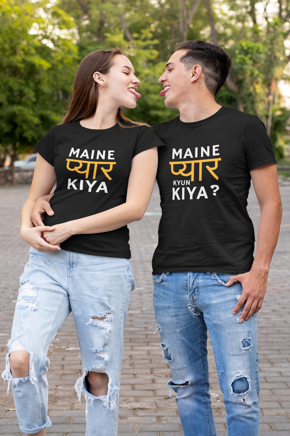 Maine Pyaar Kiya & Maine Pyaar Kyun Kiya | Matching Couple T-Shirt For Pre-Wedding Shoot - nautunkee.com