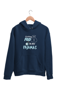 Getting Paid In My Pajamas Men's Hoodie