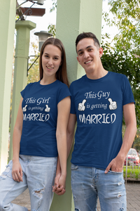 This Guy/ Girl Is Getting Married | Couple T Shirts For Pre Wedding