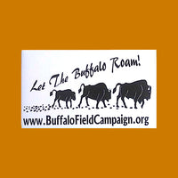 """Let The Buffalo Roam"" Bumper Sticker"