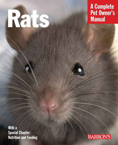 Rats—A Complete Pet Owner's Manual