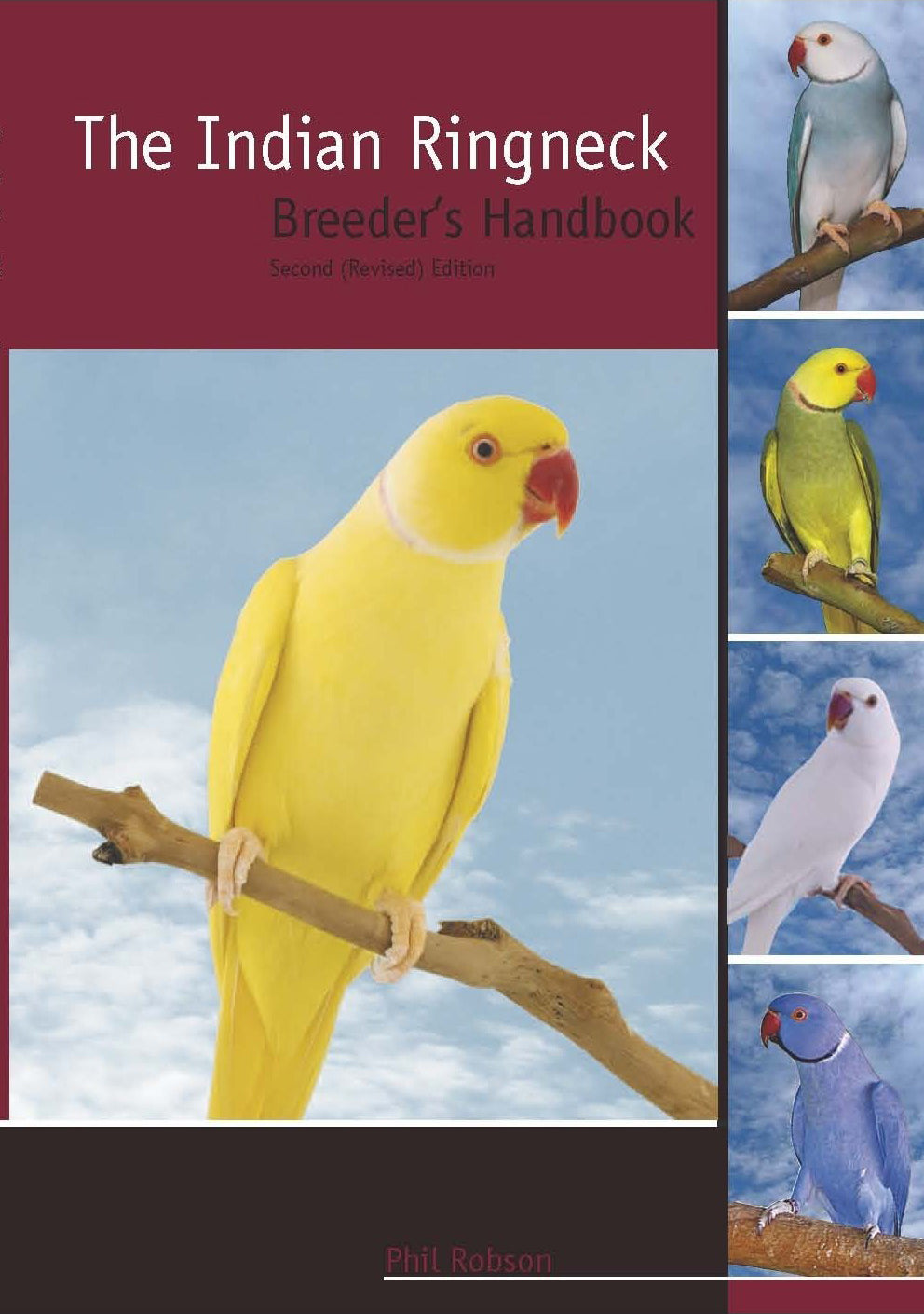 The Indian Ringneck Breeders Handbook (Revised Edition)