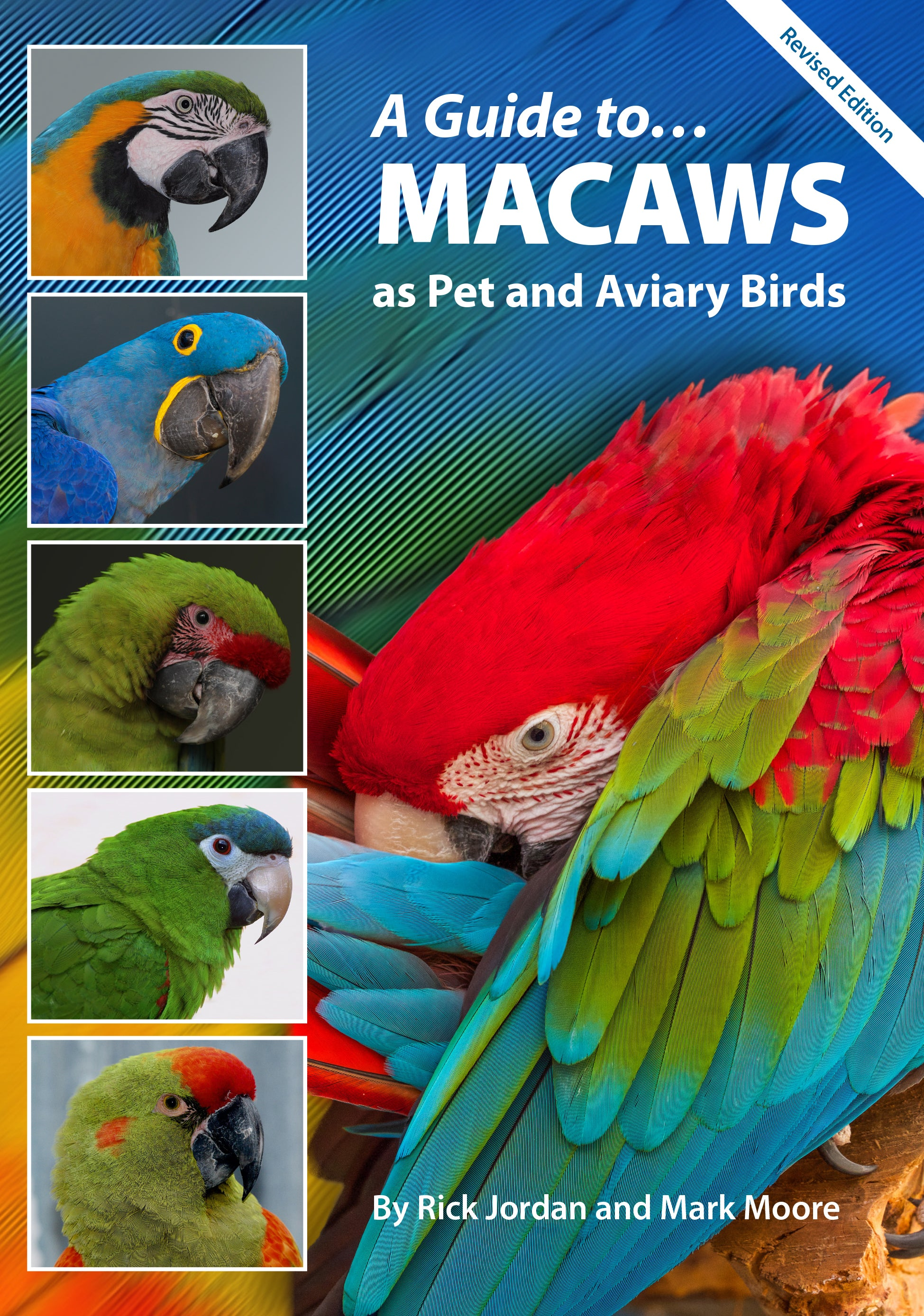 A Guide to Macaws as Pet & Aviary Birds Digital Version