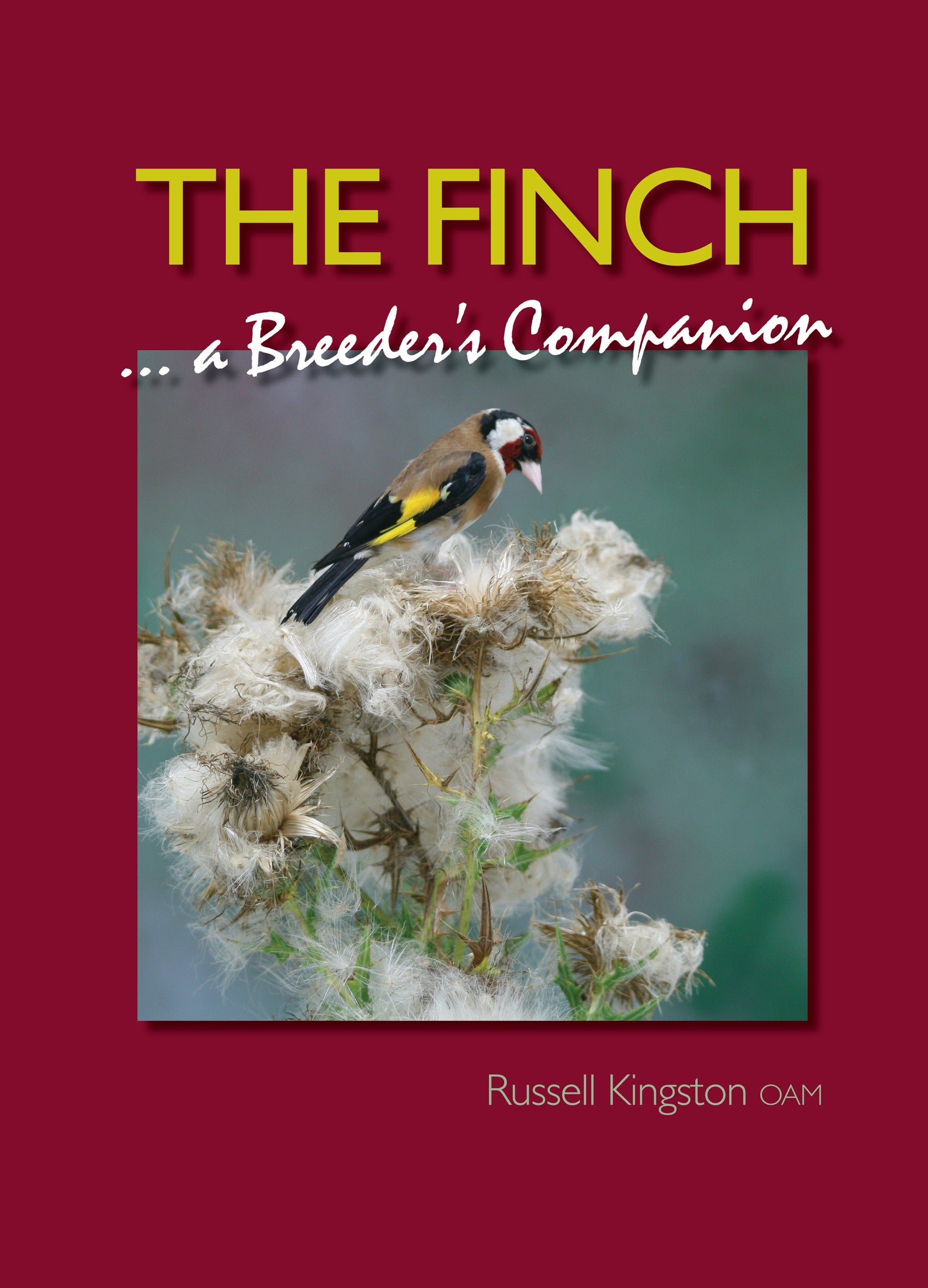 The Finch—A Breeder's Companion