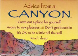 Advice from a Canyon Magnet