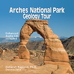 Arches National Park Geology Tour (and audio CD)
