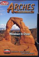 Arches National Park - Windows in Stone DVD