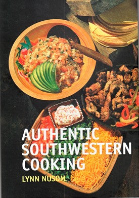 Authentic Southwest Cooking