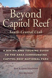Beyond Capitol Reef: South-Central Utah
