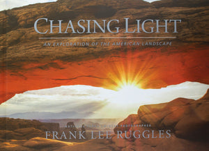 Chasing Light - An Exploration of the American Landscape